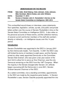 "[""The \""Review of Senator John D. Rockefeller's Service on the Senate Select Committee on Intelligence: 2001-2015 Memorandum\"" provides an overview of Senator John D. (Jay) Rockefeller's time on the Senate Select Committee on Intelligence. Senator Rockefeller served as both Committee Chairman and Vice Chairman. This memo focuses on his service in several key areas, including the investigation of the terrorist attacks of September 11, 2001; the Iraq War and flawed intelligence on weapons of mass destruction; Intelligence Community reform; surveillance oversight and reform; the CIA's detention and interrogation program; cybersecurity; and the intelligence authorization process.""]%"